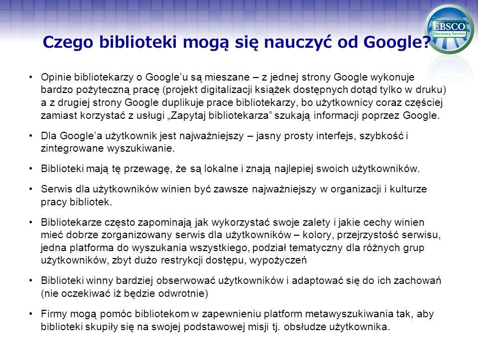Opinie bibliotekarzy o Googleu są mieszane – z jednej strony Google wykonuje bardzo pożyteczną pracę (projekt digitalizacji książek dostępnych dotąd t