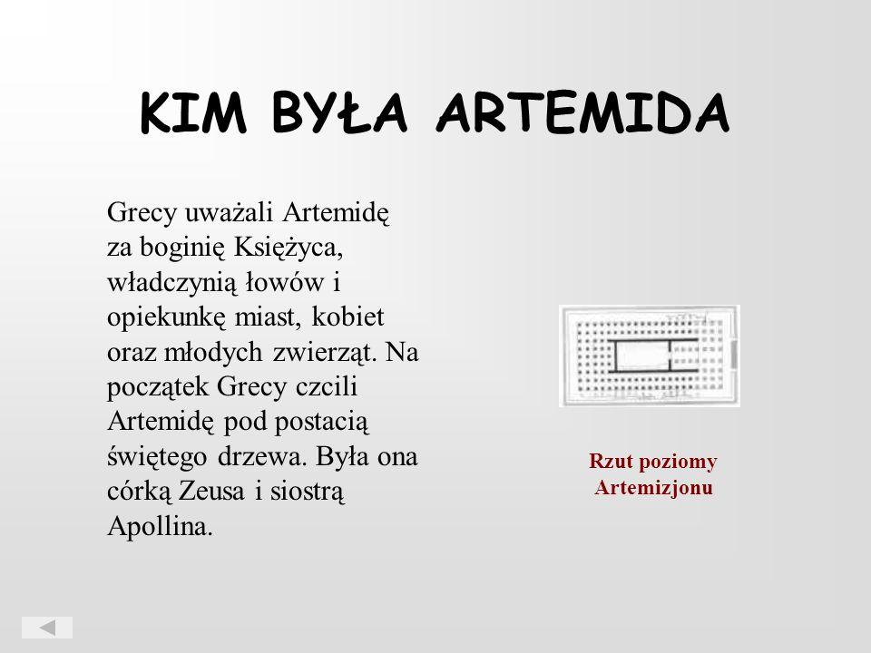 KIM BYŁA ARTEMIDA Grecy uważali Artemidę za boginię Księżyca, władczynią łowów i opiekunkę miast, kobiet oraz młodych zwierząt.