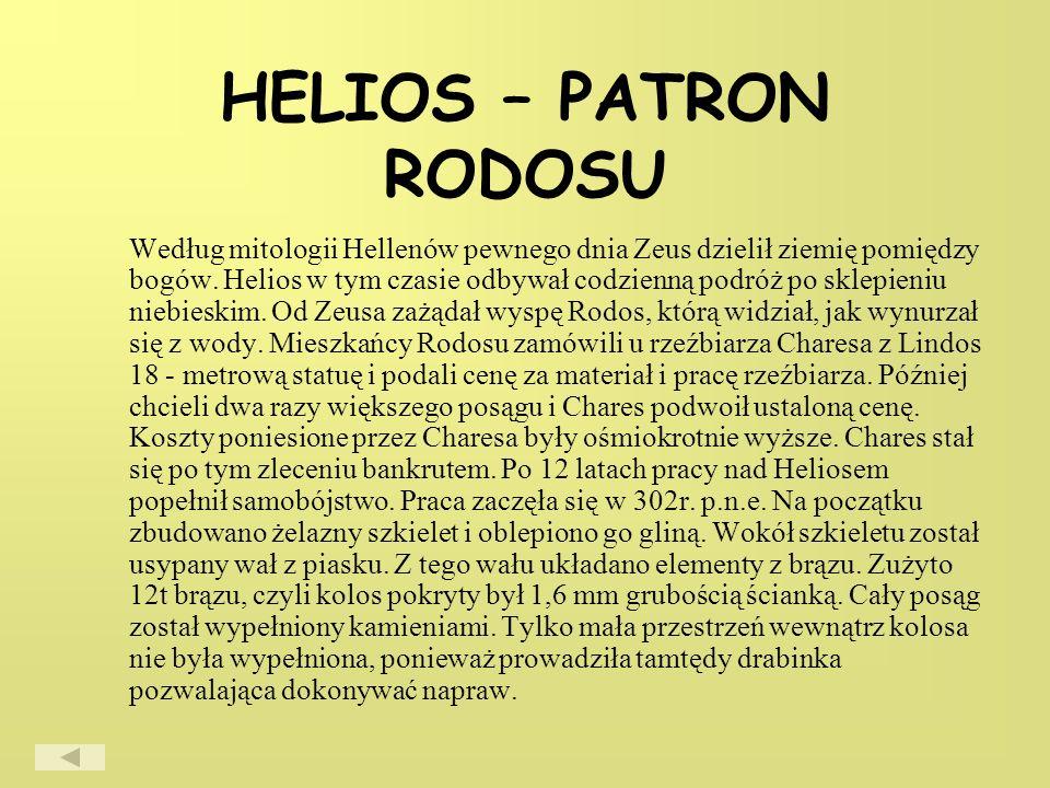 HELIOS – PATRON RODOSU Według mitologii Hellenów pewnego dnia Zeus dzielił ziemię pomiędzy bogów.