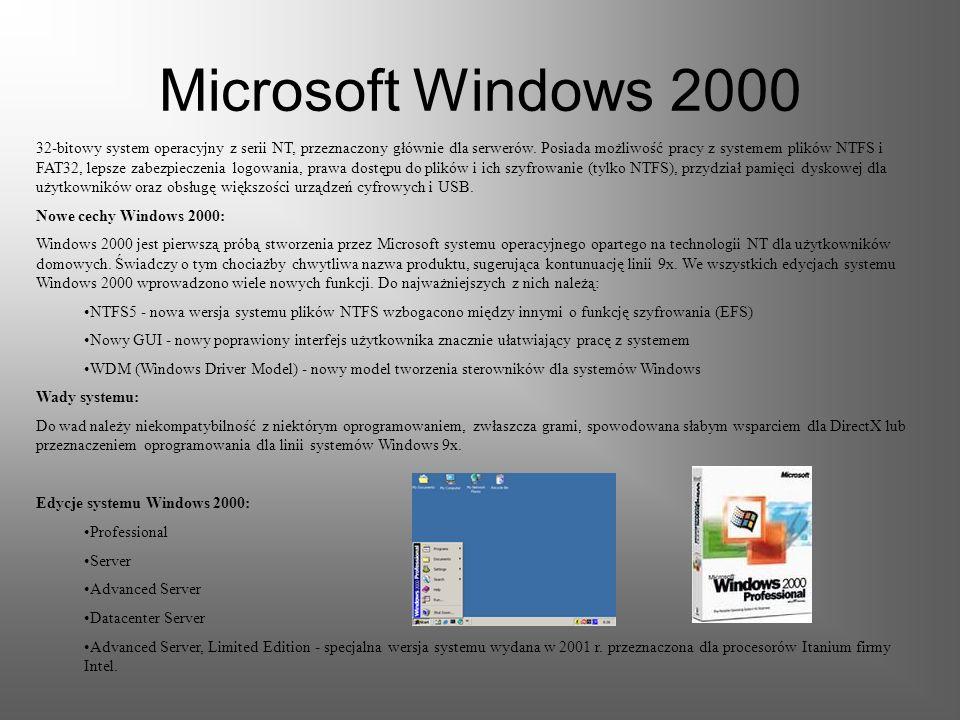 Microsoft Windows NT Windows NT to rodzina 32- i 64-bitowych systemów operacyjnych firmy Microsoft, przeznaczonych do zastosowań profesjonalnych. Syst