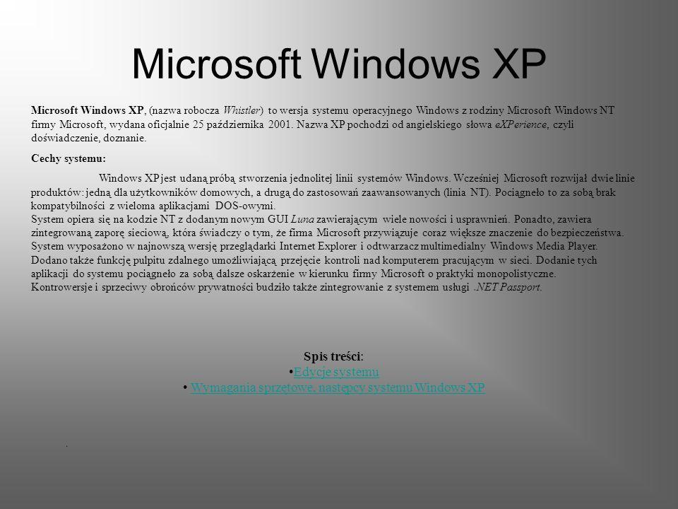Microsoft Windows 2000 32-bitowy system operacyjny z serii NT, przeznaczony głównie dla serwerów. Posiada możliwość pracy z systemem plików NTFS i FAT