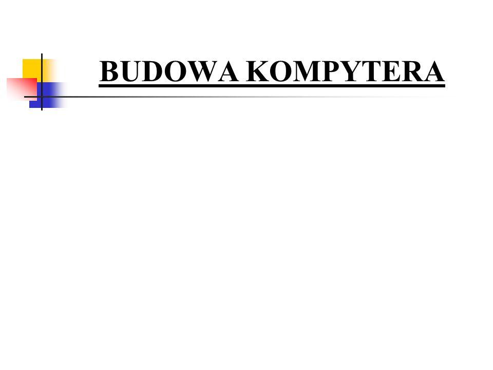 BUDOWA KOMPYTERA