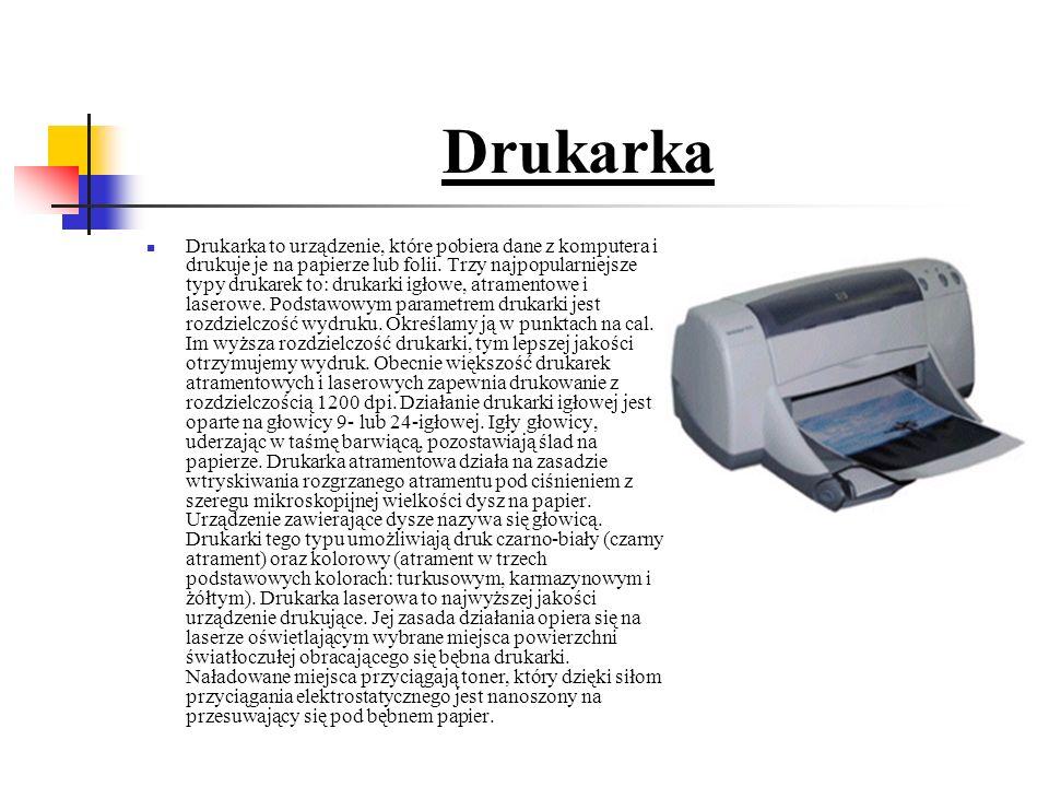Drukarka Drukarka to urządzenie, które pobiera dane z komputera i drukuje je na papierze lub folii.