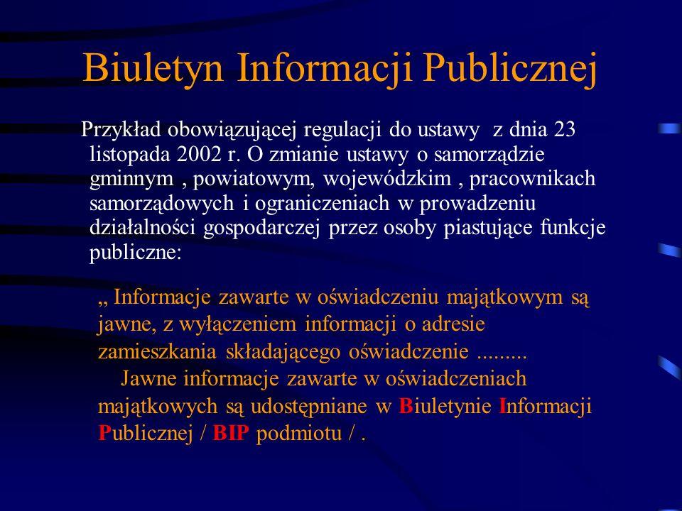 Biuletyn Informacji Publicznej Przepisy ustawy nie naruszają przepisów innych ustaw określających odmienne zasady i tryb dostępu do informacji będącej