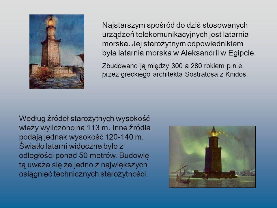 Według źródeł starożytnych wysokość wieży wyliczono na 113 m. Inne źródła podają jednak wysokość 120-140 m. Światło latarni widoczne było z odległości