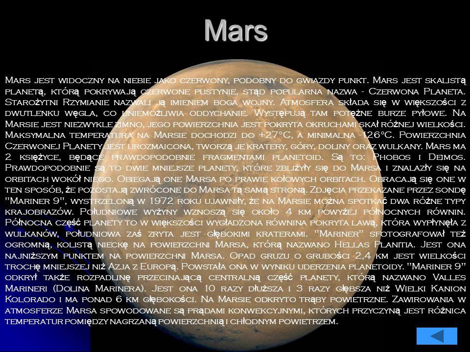 Mars Mars jest widoczny na niebie jako czerwony, podobny do gwiazdy punkt.