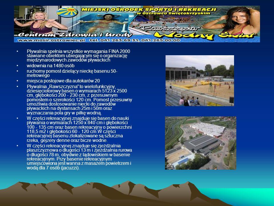 Pływalnia spełnia wszystkie wymagania FINA 2000 stawiane obiektom ubiegającym się o organizację międzynarodowych zawodów pływackich widownia na 1480 o