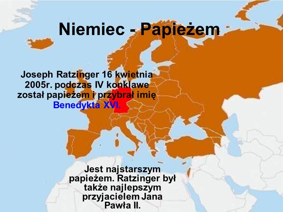 Niemiec - Papieżem Joseph Ratzinger 16 kwietnia 2005r.