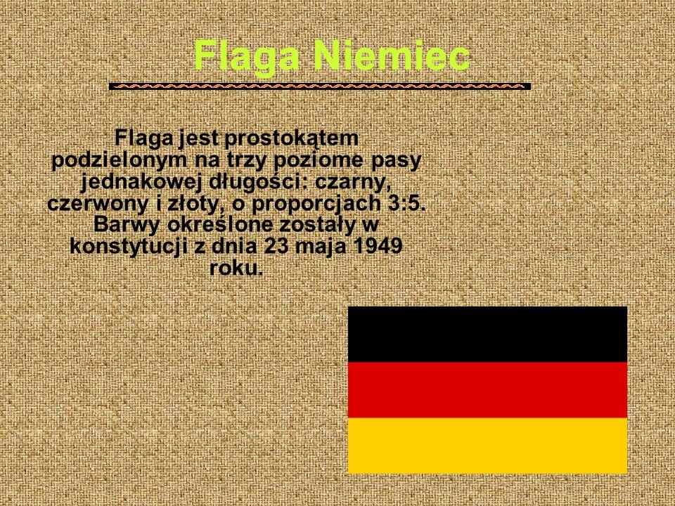 Flaga Niemiec Flaga jest prostokątem podzielonym na trzy poziome pasy jednakowej długości: czarny, czerwony i złoty, o proporcjach 3:5.