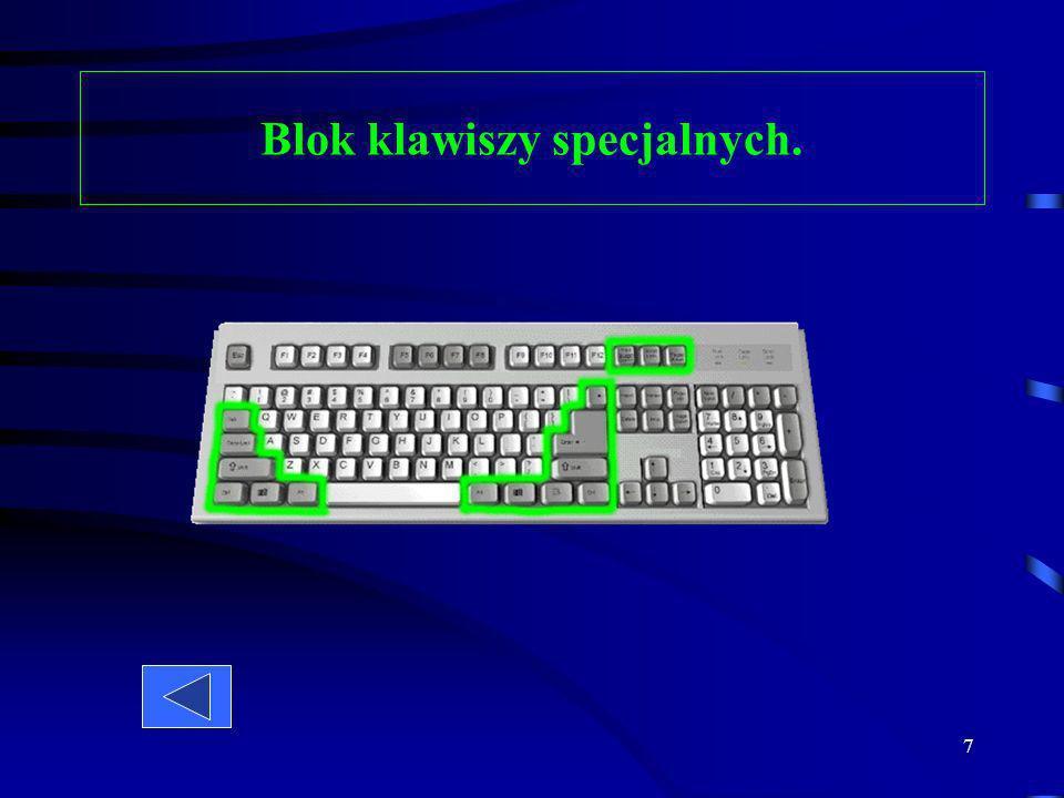 6 Blok klawiszy alfanumerycznych służy do pisania liter, cyfr i znaków dodatkowych. Na dole klawiatury znajduje się klawisz spacji za pomocą, którego
