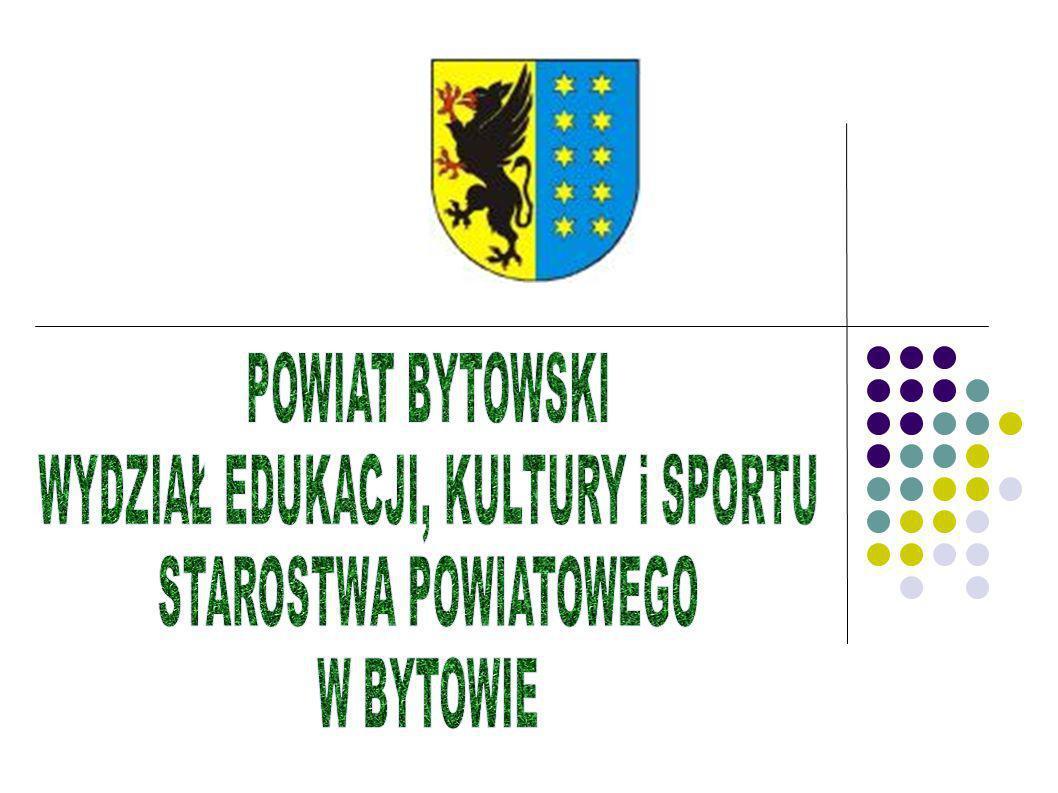PREZENTUJE: OFERTĘ EDUKACYJNĄ SZKÓŁ PONADGIMNAZJALNYCH prowadzonych przez Powiat Bytowski na rok szkolny 2011/2012