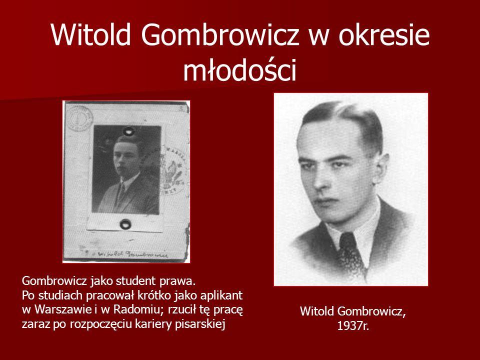 Witold Gombrowicz w okresie młodości Witold Gombrowicz, 1937r. Gombrowicz jako student prawa. Po studiach pracował krótko jako aplikant w Warszawie i