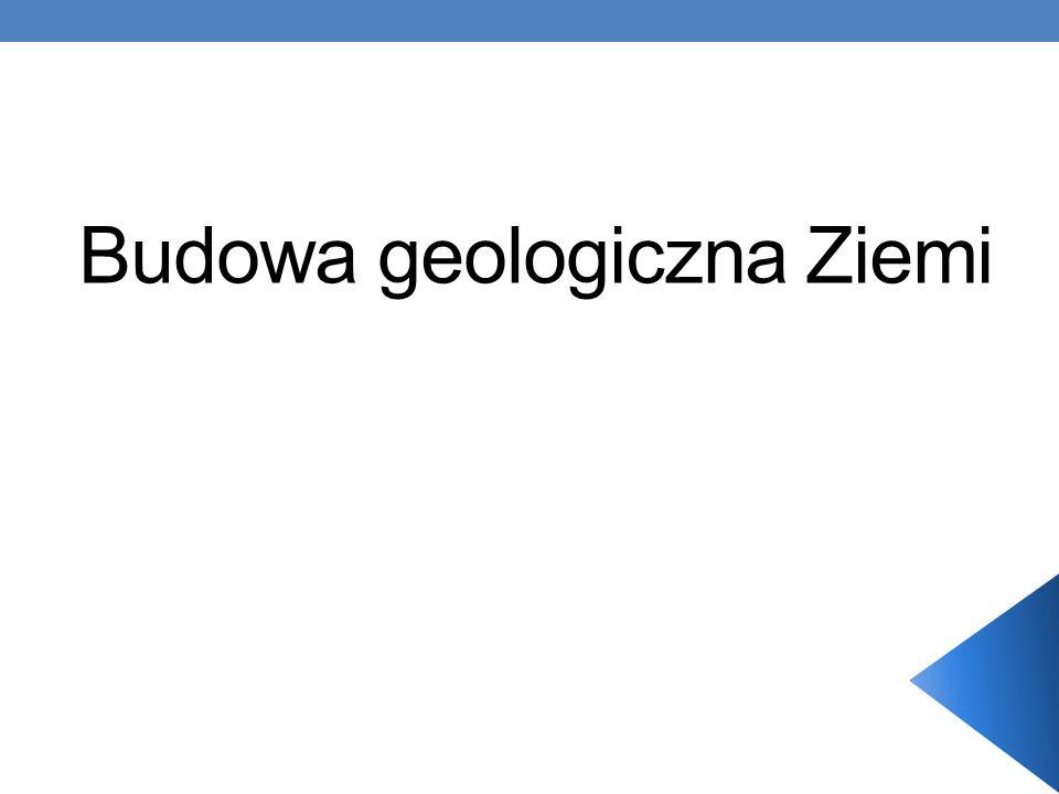 Budowa geologiczna Ziemi