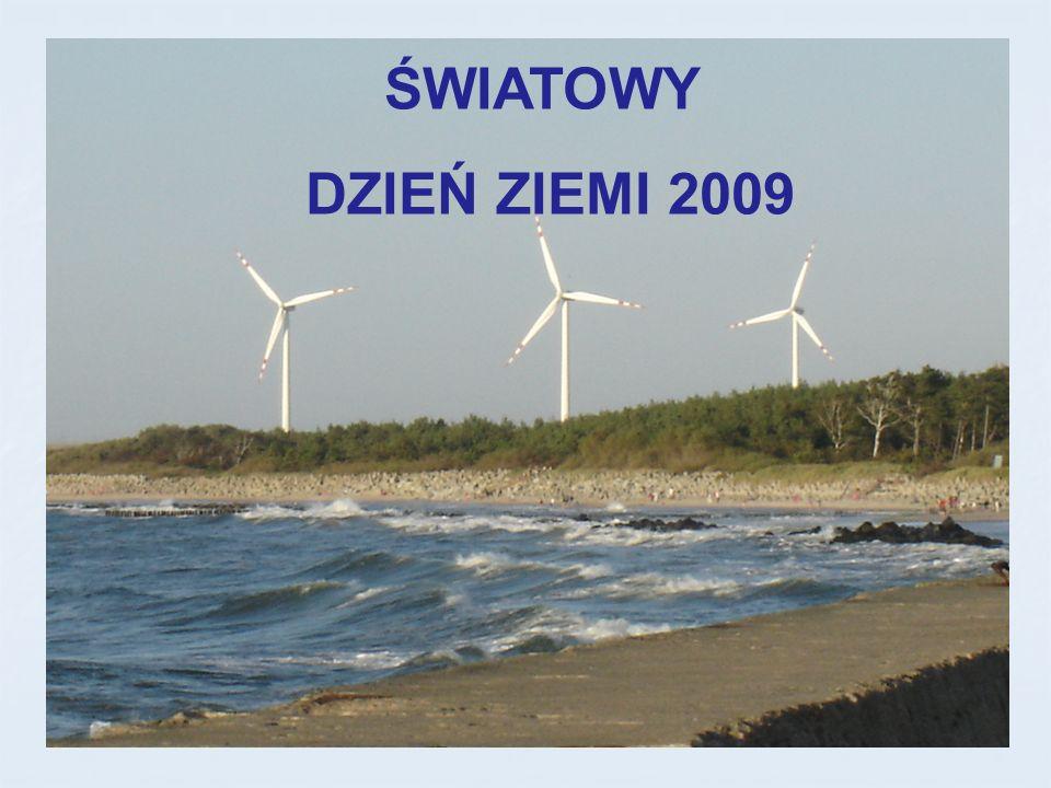ŚWIATOWY DZIEŃ ZIEMI 2009