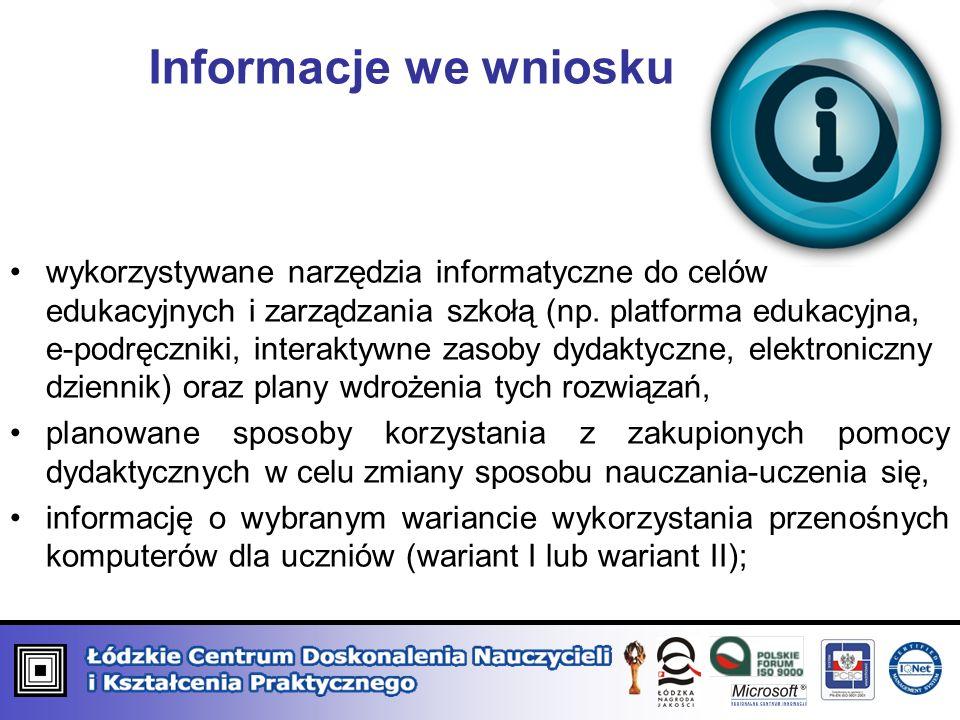 Informacje we wniosku wykorzystywane narzędzia informatyczne do celów edukacyjnych i zarządzania szkołą (np.