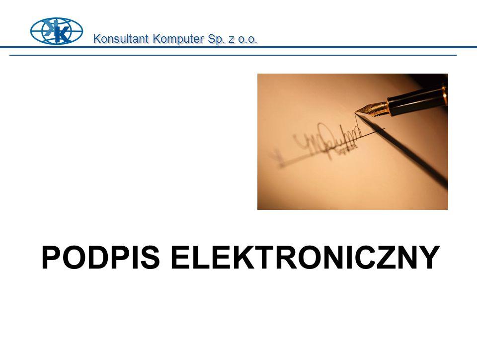 PODPIS ELEKTRONICZNY Konsultant Komputer Sp. z o.o.