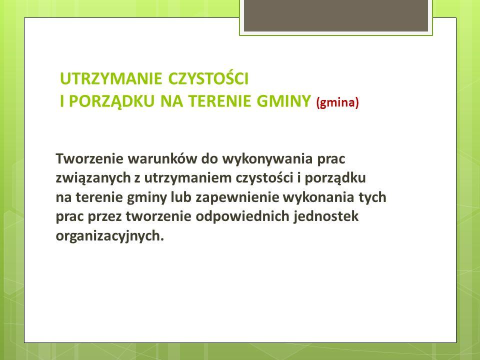 Zadania obligatoryjne rady gminy Określenie terminu częstotliwości i trybu uiszczania opłaty za gospodarowanie odpadami komunalnymi.