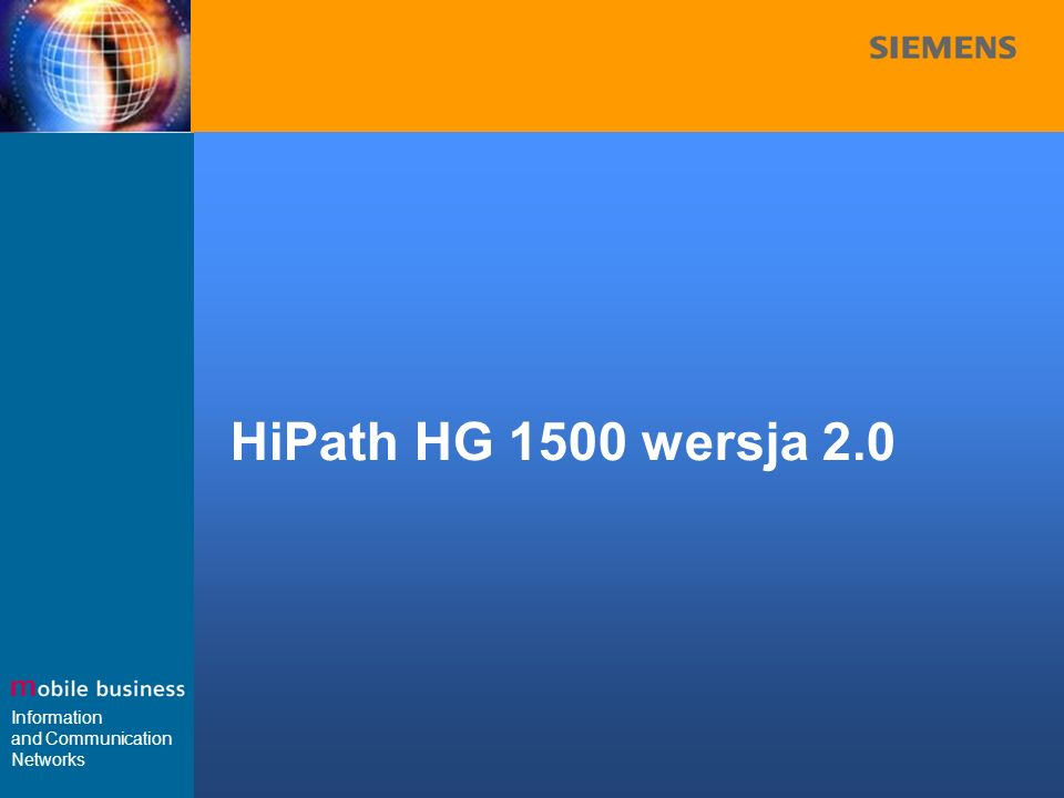 Information and Communication Networks HiPath HG 1500 wersja 2.0