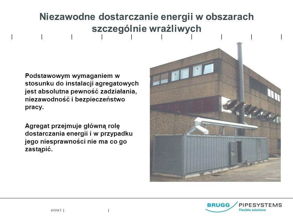 Niezawodne dostarczanie energii w obszarach szczególnie wrażliwych Podstawowym wymaganiem w stosunku do instalacji agregatowych jest absolutna pewność