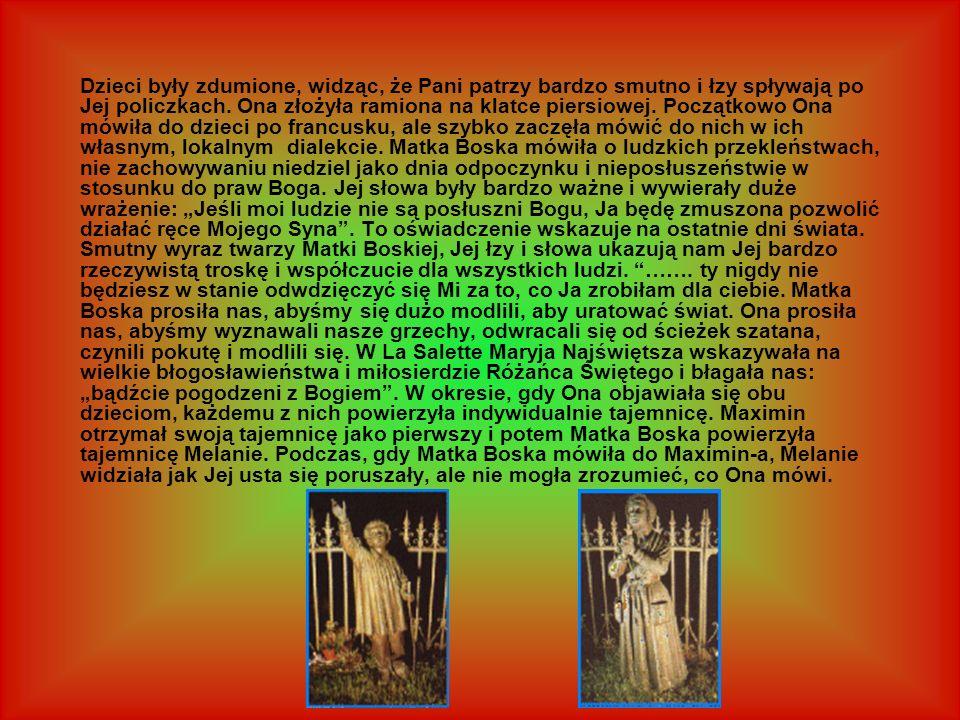 Melanie mówi, że obie tajemnice zostały zapisane i przekazane Papieżowi Piusowi 1X w 1851 r.