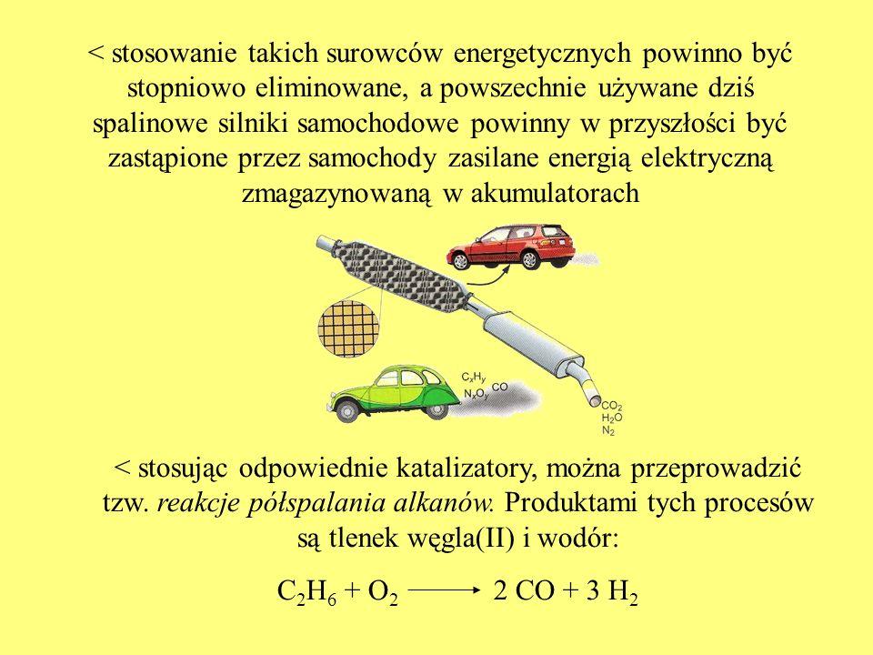 < stosowanie takich surowców energetycznych powinno być stopniowo eliminowane, a powszechnie używane dziś spalinowe silniki samochodowe powinny w przy