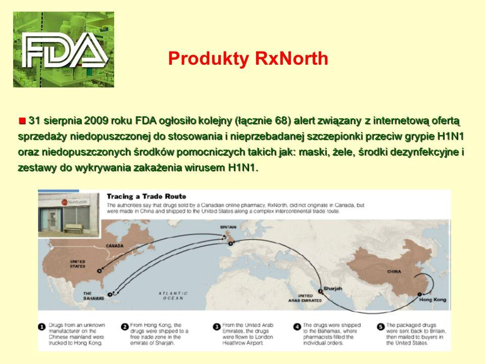 31 sierpnia 2009 roku FDA ogłosiło kolejny (łącznie 68) alert związany z internetową ofertą sprzedaży niedopuszczonej do stosowania i nieprzebadanej s