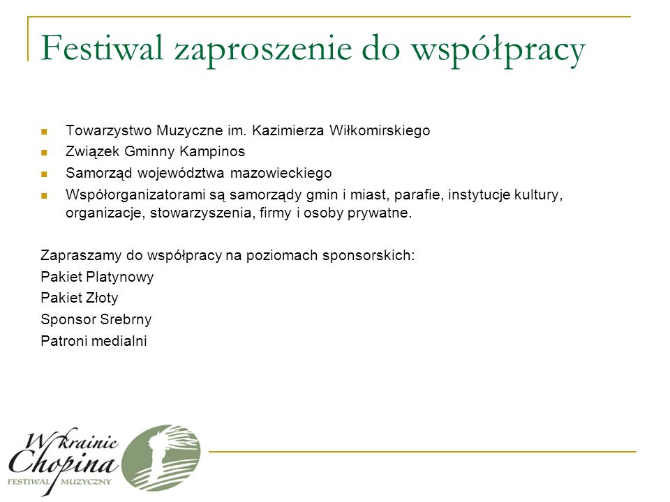 Festiwal zaproszenie do współpracy Towarzystwo Muzyczne im.