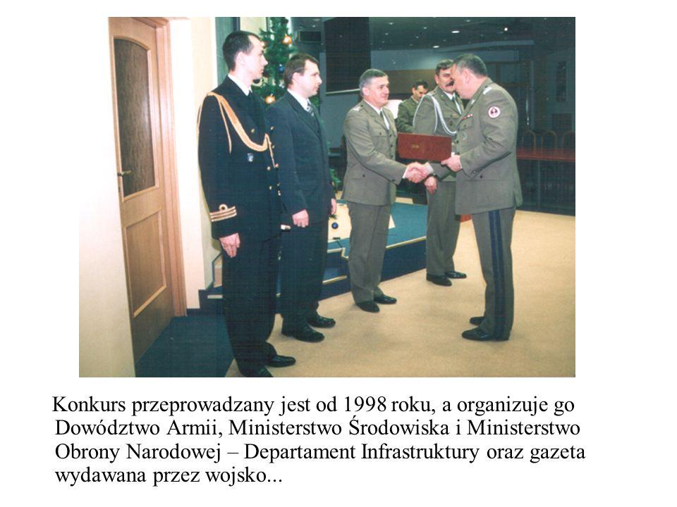 Konkurs przeprowadzany jest od 1998 roku, a organizuje go Dowództwo Armii, Ministerstwo Środowiska i Ministerstwo Obrony Narodowej – Departament Infrastruktury oraz gazeta wydawana przez wojsko...