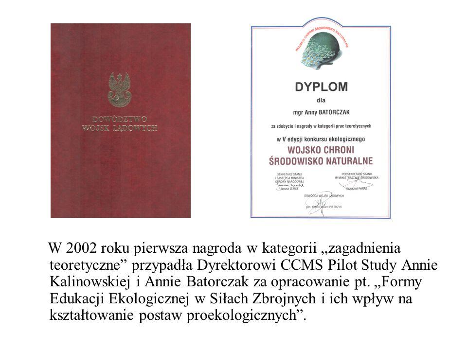 W 2002 roku pierwsza nagroda w kategorii zagadnienia teoretyczne przypadła Dyrektorowi CCMS Pilot Study Annie Kalinowskiej i Annie Batorczak za opracowanie pt.
