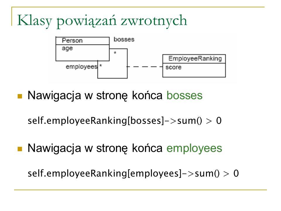 Klasy powiązań zwrotnych Nawigacja w stronę końca bosses self.employeeRanking[bosses]->sum() > 0 Nawigacja w stronę końca employees self.employeeRanki