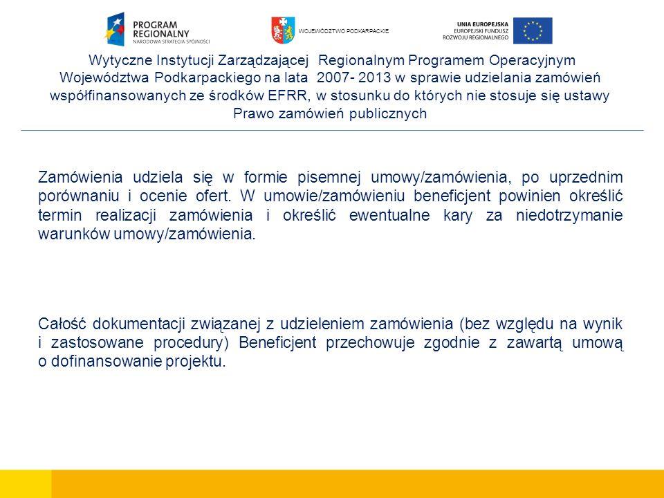 Wytyczne Instytucji Zarządzającej Regionalnym Programem Operacyjnym Województwa Podkarpackiego na lata 2007- 2013 w sprawie udzielania zamówień współf