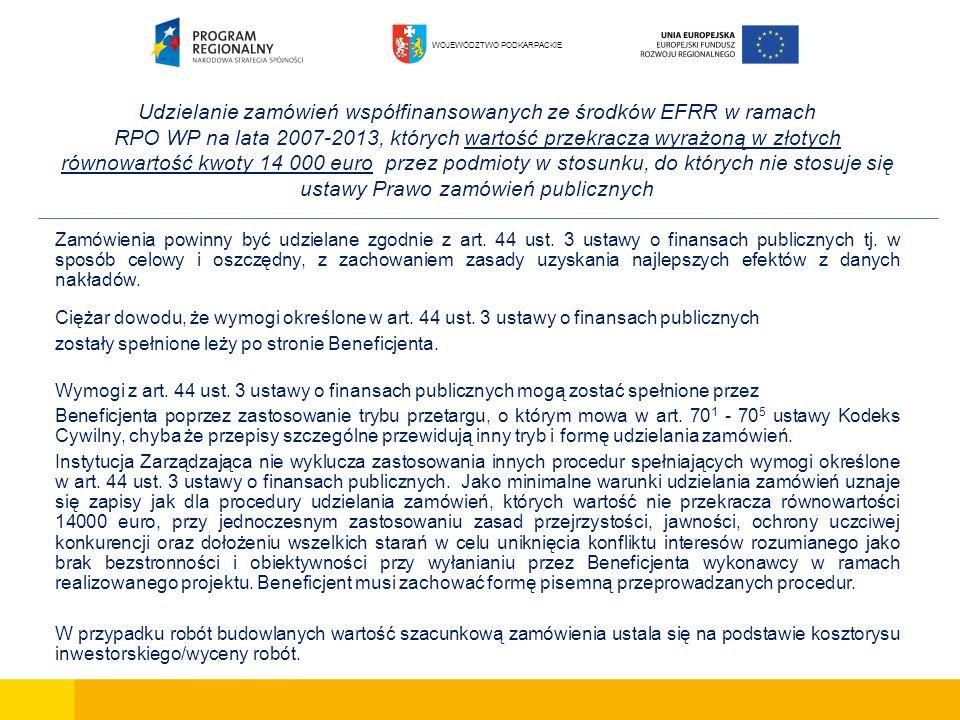 Udzielanie zamówień współfinansowanych ze środków EFRR w ramach RPO WP na lata 2007-2013, których wartość przekracza wyrażoną w złotych równowartość k