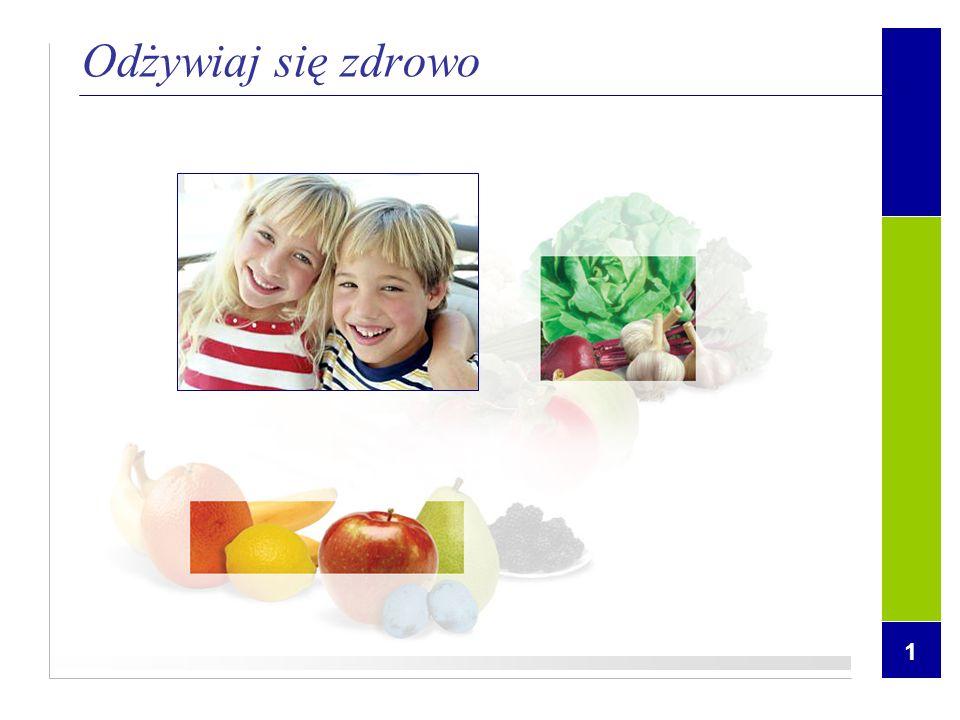 1 Odżywiaj się zdrowo