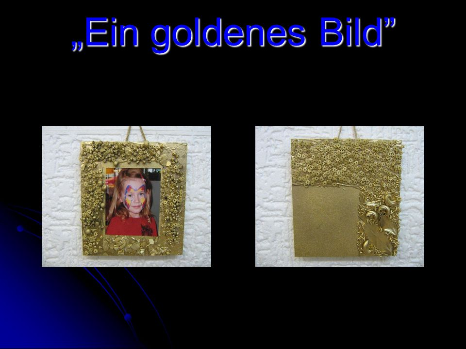 Ein goldenes Bild