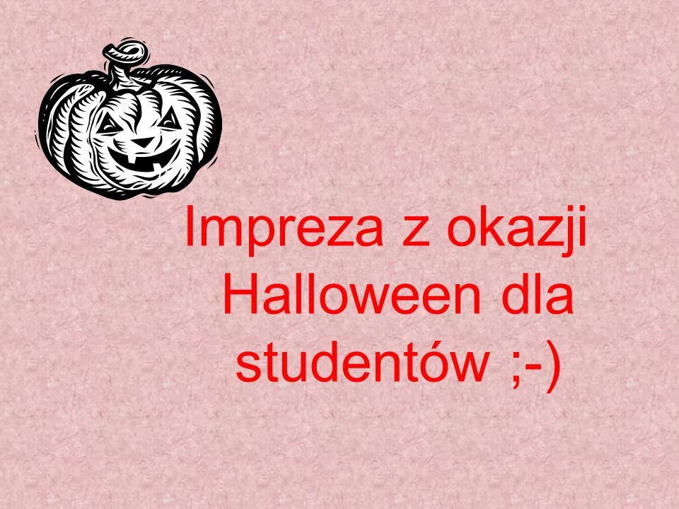 Impreza z okazji Halloween dla studentów ;-)