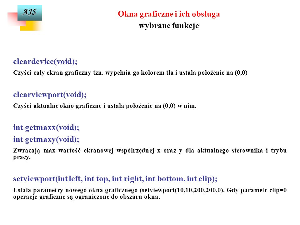 AJS Xwzgl Ywzgl Okno graficzne Określenie położenia na ekranie współrzędne ekranowe absolutne i względne Xabs Yabs punkt ekranu (pixel)