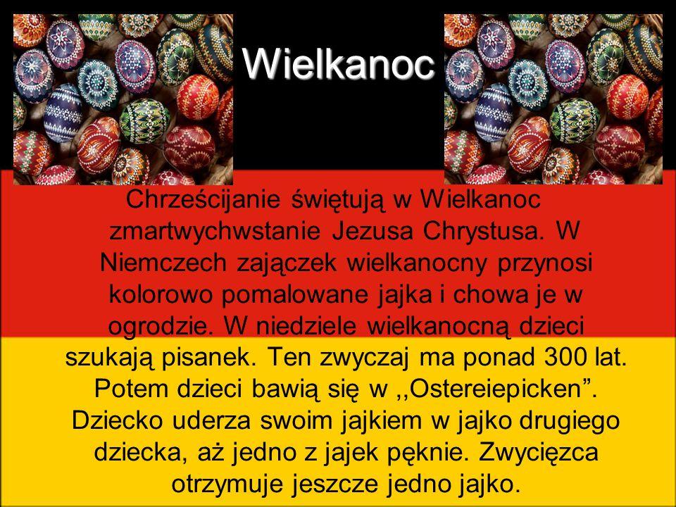 Wielkanoc Chrześcijanie świętują w Wielkanoc zmartwychwstanie Jezusa Chrystusa. W Niemczech zajączek wielkanocny przynosi kolorowo pomalowane jajka i