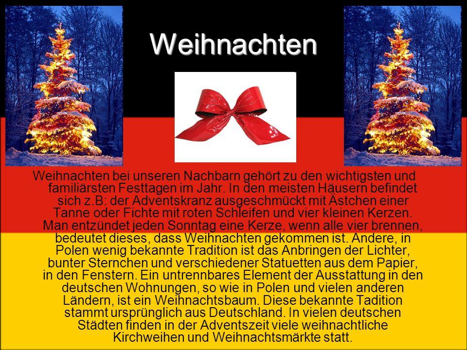 Weihnachten Weihnachten bei unseren Nachbarn gehört zu den wichtigsten und familiärsten Festtagen im Jahr. In den meisten Häusern befindet sich z.B: d