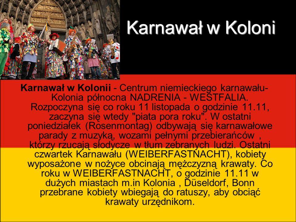 Karnawał w Koloni Karnawał w Kolonii - Centrum niemieckiego karnawału- Kolonia północna NADRENIA - WESTFALIA. Rozpoczyna się co roku 11 listopada o go