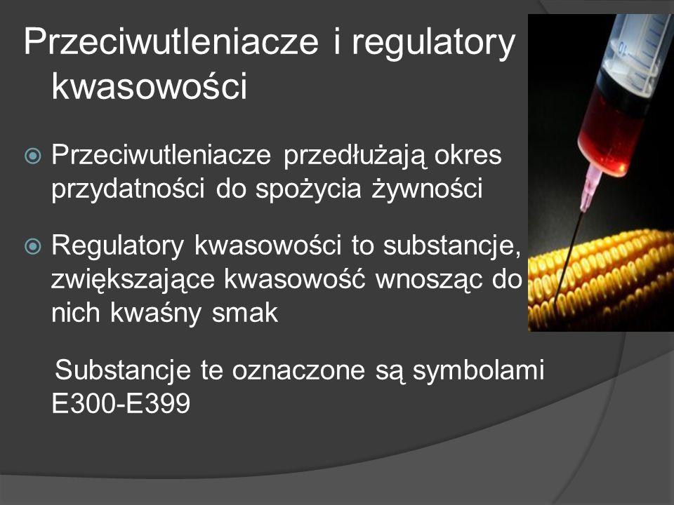 Przeciwutleniacze i regulatory kwasowości Przeciwutleniacze przedłużają okres przydatności do spożycia żywności Regulatory kwasowości to substancje, z