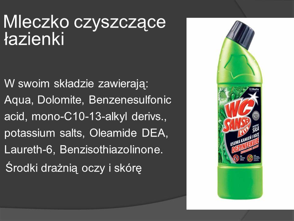 Mleczko czyszczące łazienki W swoim składzie zawierają: Aqua, Dolomite, Benzenesulfonic acid, mono-C10-13-alkyl derivs., potassium salts, Oleamide DEA