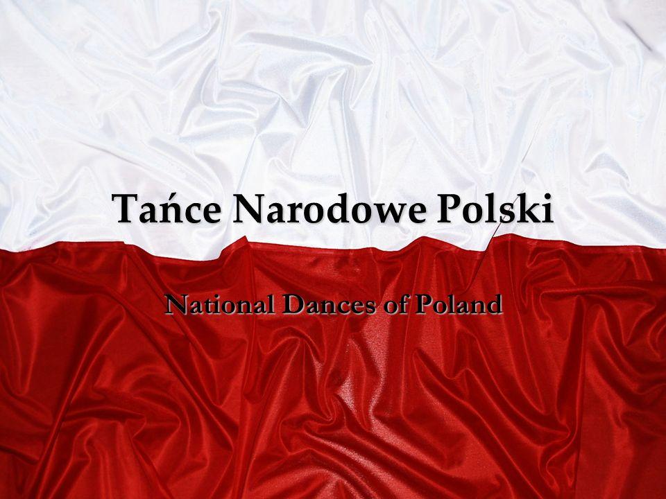 Tańce Narodowe Polski National Dances of Poland