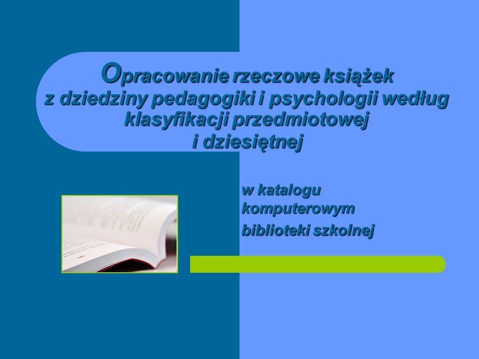 Podręczniki szkolne Podręczniki do konkretnych przedmiotów otrzymują: w haśle przedmiotowym: w haśle przedmiotowym: nazwę przedmiotu nauczania i określnik formalny – podręcznik dla..., symbol UKD: symbol UKD: symbol dziedziny (przedmiotu nauczania) i poddział wspólny formy (075)Przykłady: Matematyka – podręcznik dla szkół podstawowych 51(075.2) lub 51(075) Język polski – podręcznik dla gimnazjów 811.162.1(075.3-021.64) lub 811.162.1(075) Informatyka – podręcznik dla szkół ponadgimnazjalnych 004(075.3-021.66) lub 004(075)
