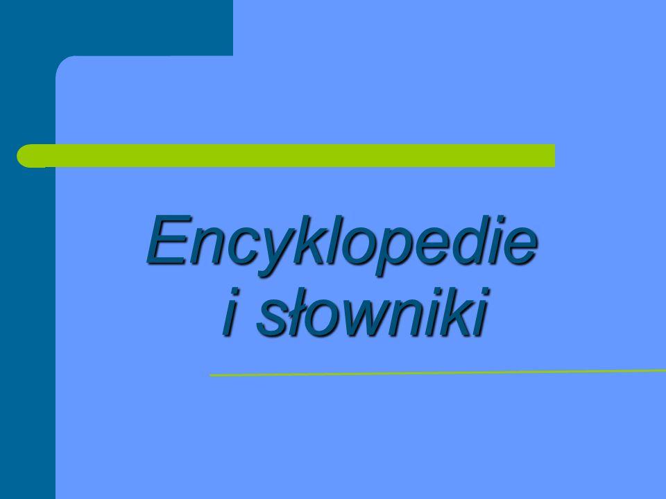 Encyklopedie i słowniki