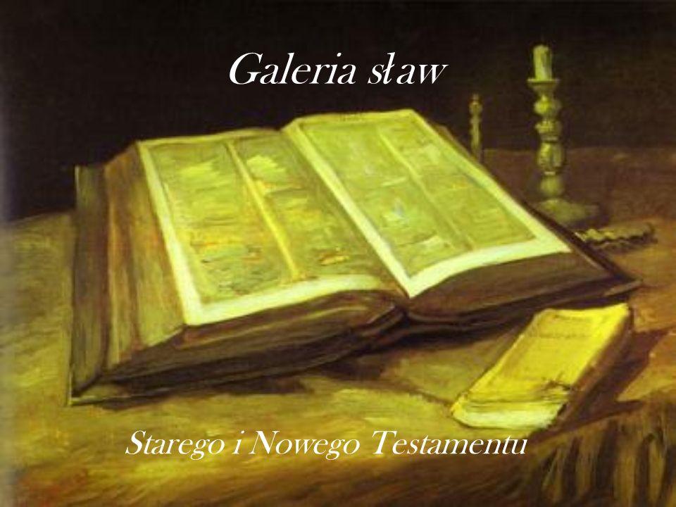 Galeria s ł aw Starego i Nowego Testamentu