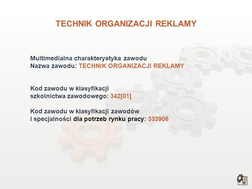 TECHNIK ORGANIZACJI REKLAMY wersja dla gimnazjum i szkół ponadgimnazjalnych