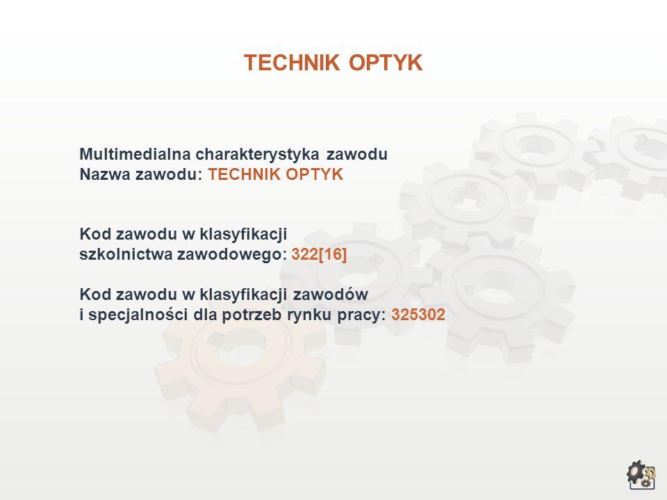 TECHNIK OPTYK wersja dla gimnazjum i szkół ponadgimnazjalnych