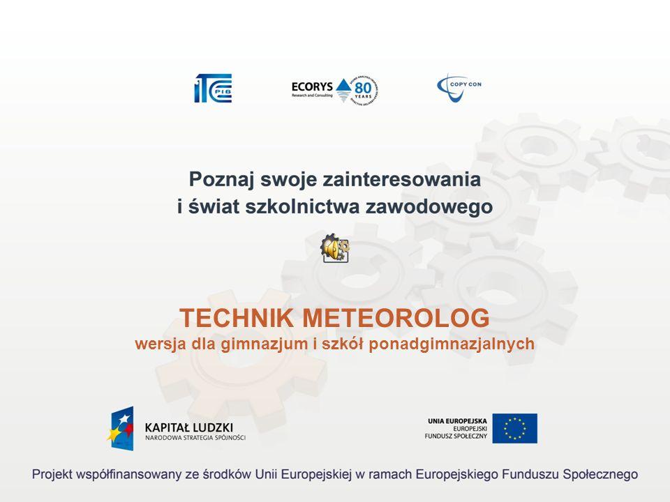 TECHNIK METEOROLOG wersja dla gimnazjum i szkół ponadgimnazjalnych