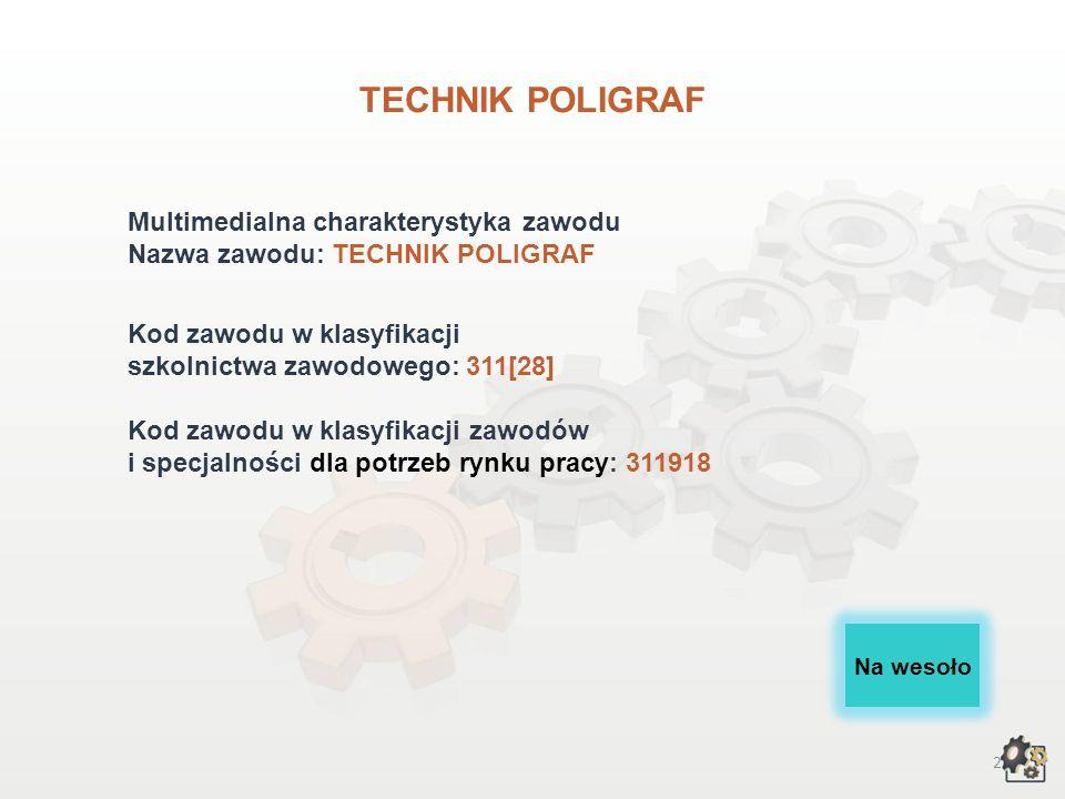 TECHNIK POLIGRAF wersja dla gimnazjum i szkół ponadgimnazjalnych