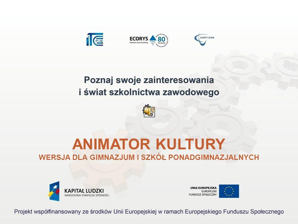 21 Kształcenie w zawodzie animator kultury 4.Z jakich podręczników możesz się dowiedzieć więcej na temat zawodu animatora kultury.